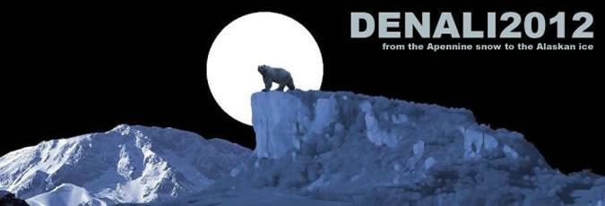 Denali 2012 – dalla neve dell'Appennino al ghiaccio dell'Alaska